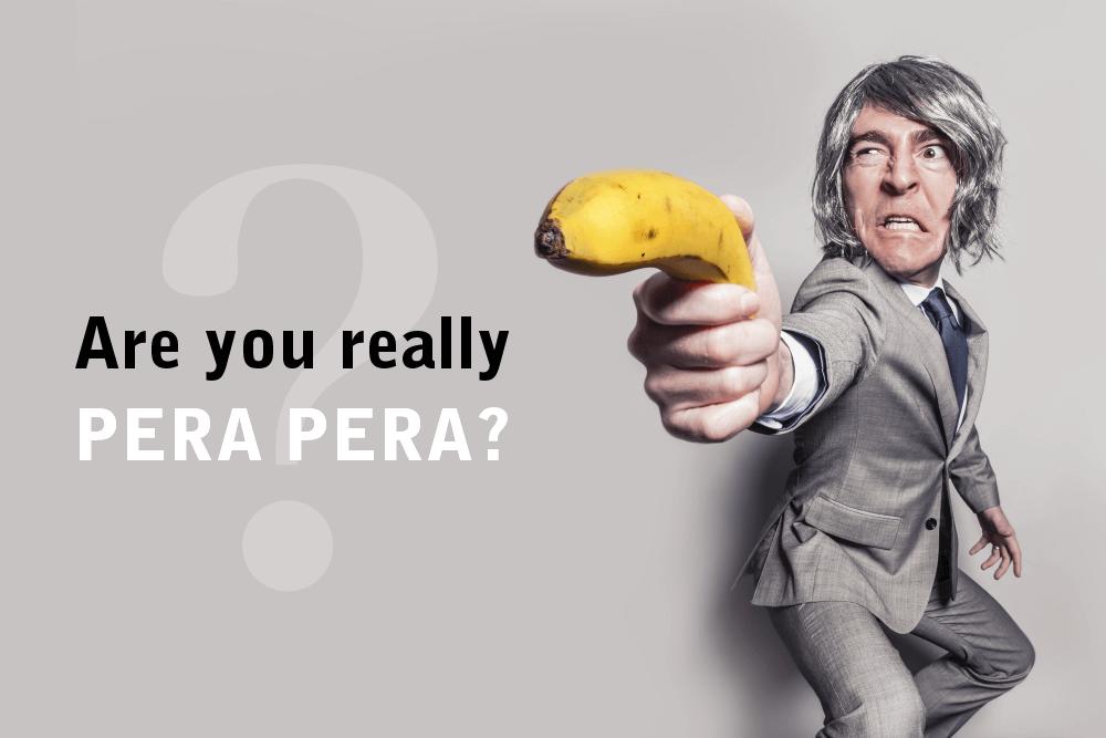 Are you really PERAPERA?